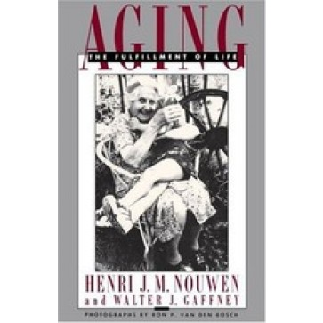 Aging: The Fulfillment of Life