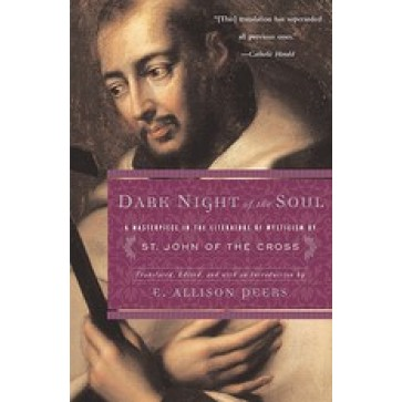 Dark Night of the Soul by St John of the Cross
