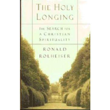 The Holy Longing