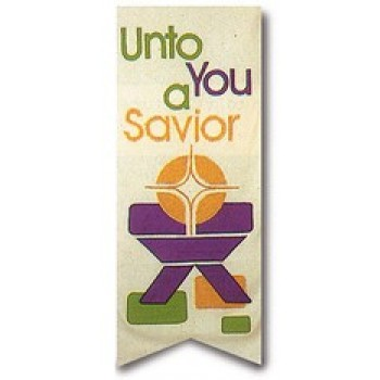 Unto You a Savior Banner